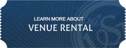 Learn More About Venue Rental